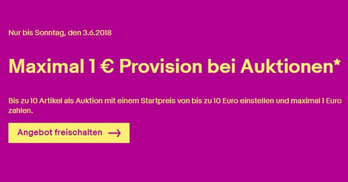 Ebay Verkaufsprovision Aktion Maximal 1 Provision Auf Auktionen