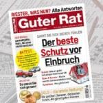Guter Rat Abo – 8 Ausgaben der Zeitschrift für nur 3,20€!