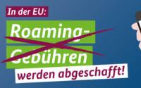 EU Roaming Gebühren abgeschafft