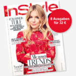 8 Ausgaben der Zeitschrift InStyle für 32€ + 30€ Verrechnungsscheck