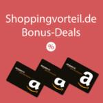 Shoppingvorteil Bonus Deals Amazon Gutscheine & Bargeld-Prämien