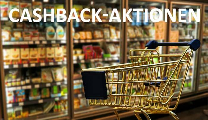 Cashback Aktionen