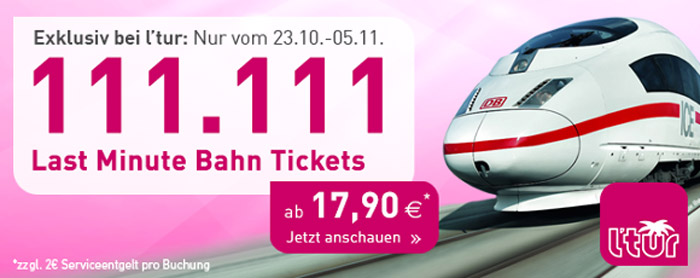 LTUR Last Minute Bahn Tickets