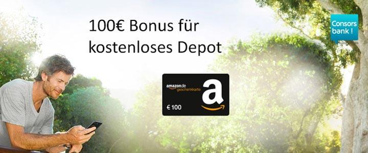 Consorsbank Depot + 100€ Amazon Gutschein