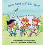 """Kinderbuch """"Dem Geld auf der Spur"""""""