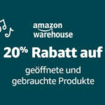 20% Amazon Warehouse Deals Rabatt (Versandrückläufer) – Cyber Monday Woche