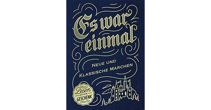"""Märchenbuch """"Es war einmal - Neue und klassische Märchen"""""""