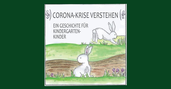 "Kinderbuch ""Corona-Krise verstehen"""