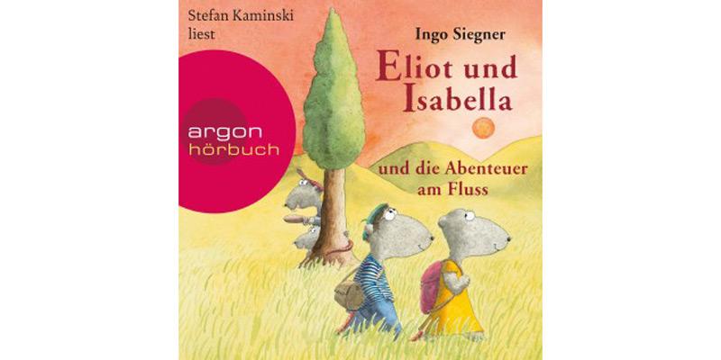 """Hörbuch """"Eliot und Isabella und die Abenteuer am Fluss"""""""