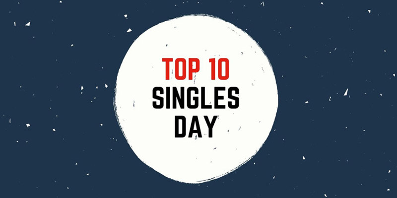 Top 10 Singles Day 2020