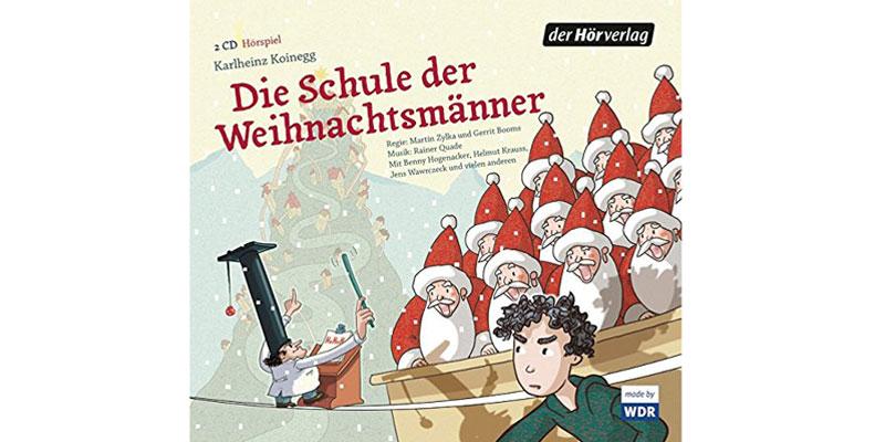 """Kinderhörspiel """"Die Schule der Weihnachtsmänner"""""""