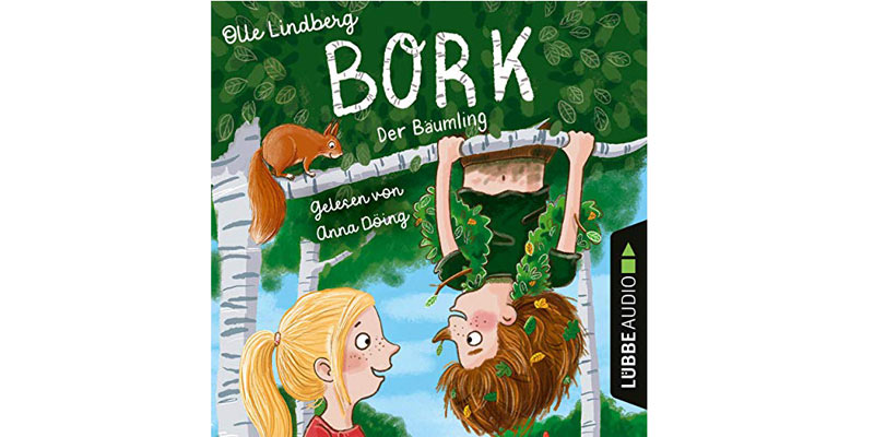 "Kinder-Hörbuch ""Bork - Der Bäumling"""
