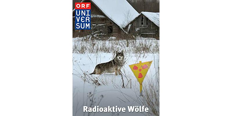 """Doku """"Radioaktive Wölfe"""""""