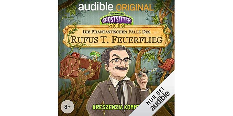 Die phantastischen Fälle des Rufus T. Feuerflieg