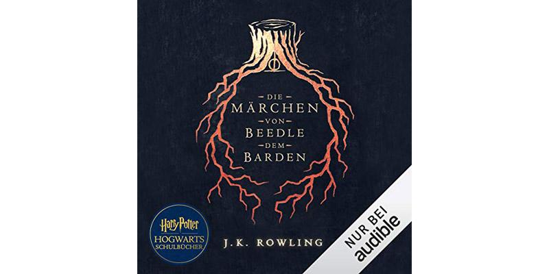 """Hörspiel """"Die Märchen von Beedle dem Barden"""""""