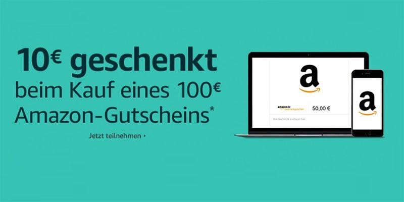 10€ Amazon Aktionsgutschein beim Kauf eines 100€ Amazon Gutscheins