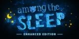 Epic Games Store Gratis-Spiel: Among the Sleep – Enhanced Edition für den PC [kostenlos]