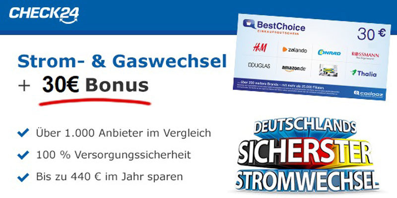 Check24 Strom-/Gas-Wechsel + 30€ BestChoice-/ Amazon Gutschein