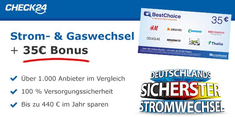 Check24 Strom-/Gas-Wechsel + 35€ BestChoice-/ Amazon Gutschein