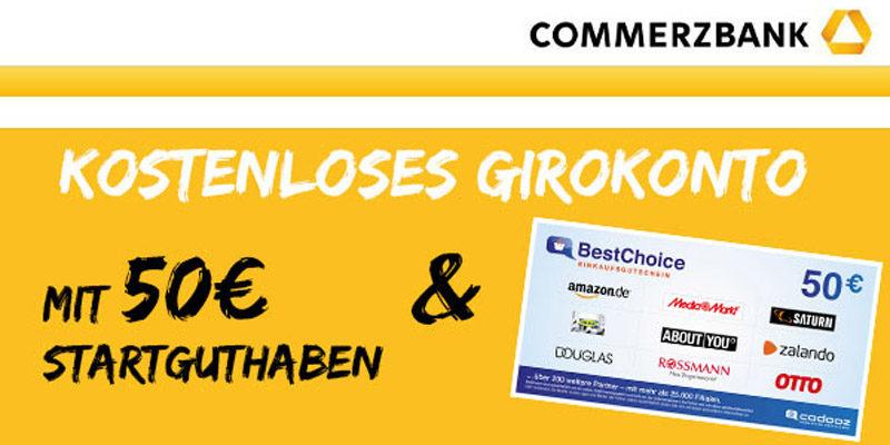 Commerzbank: 50€ Girokonto Startguthaben + 50€ BestChoice-/Amazon Gutschein