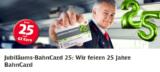 Jubiläums-BahnCard 25 für 25€ (25% Rabatt auf Spar- und Flexpreise)