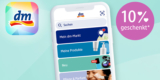 dm App Gutschein – 10% auf alles, mehrfach einlösbar