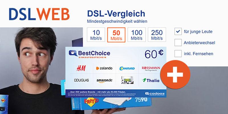 DSLWEB DSL Anbieter Vergleich + 60€ BestChoice-/Amazon Gutschein als Prämie