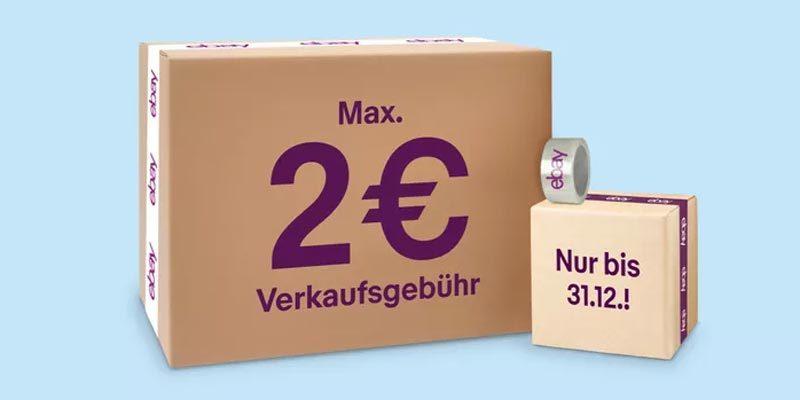 eBay Verkaufsprovision Aktion: Maximal 2€ Provision auf Auktionen & Sofort-Kaufen