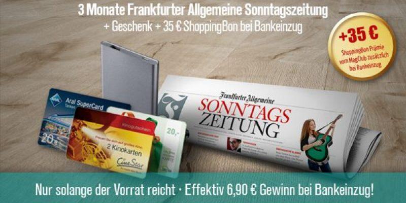 Frankfurter Allgemeine Sonntagszeitung im 3-Monats-Abo effektiv kostenlos