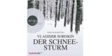 """Gratis: Hörbuch """"Der Schneesturm"""" von Vladimir Sorokin für 0€"""