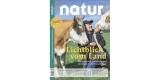 Jahresabo der Zeitschrift Natur für 91,88€ + 90€ BestChoice Gutschein