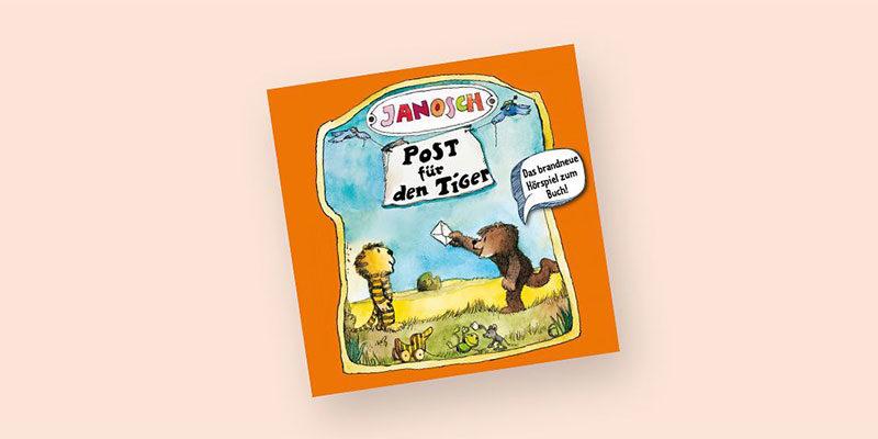 Gratis Hörspiele für Kinder bei dm: z.B. Post für den Tiger von Janosch