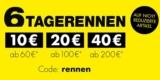 Galeria Karstadt Kaufhof 6 Tage Rennen + 20€ Gutschein ab 100€ Bestellwert
