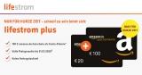 Lifestrom Plus Tarif: Gas oder Strom Wechsel + 120€ Amazon Gutschein