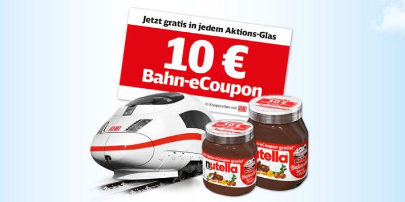 Deutsche Bahn Nutella Aktion: 10€ Bahn eCoupon auf Aktionsgläsern
