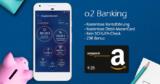 o2 Banking – Kostenloses mobiles Girokonto + kostenlose Kreditkarte + 25€ Amazon Gutschein