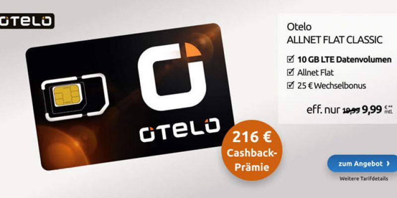 Otelo Allnet Flat Classic LTE Sim-Only Handytarif (10 GB LTE) für 19,99€/Monat + 216€ Cashback