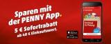 5€ Penny Gutschein per App ab 40€ Einkaufswert
