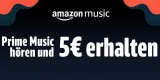Amazon Prime Music Aktion: 30 Sekunden Musik streamen = 5€ Amazon Gutschein