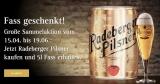 5 Liter Radeberger Fass geschenkt – beim Kauf von 5 Kästen Radeberger