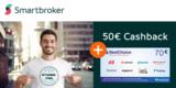 Kostenloses Smartbroker Depot + 50€ Cashback + 70€ BestChoice-/ Amazon Gutschein