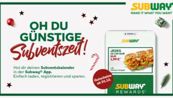 Subway Subventskalender 2020: Täglich neue Gutscheine (2 für 1 Sandwich, Cookies, uvm.)