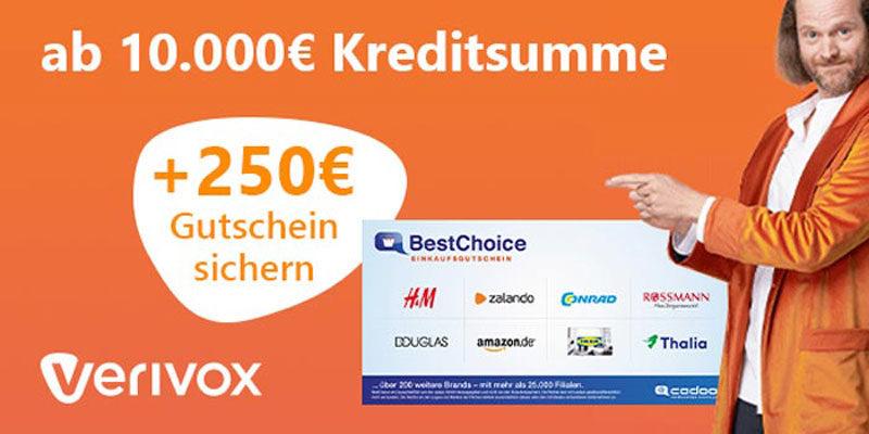 Verivox Kredit + 250€ BestChoice-/Amazon Gutschein ab 10.000€ Kreditsumme